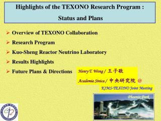 Highlights of the TEXONO Research Program :  Status and Plans