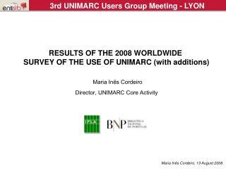 Maria Inês Cordeiro Director, UNIMARC Core Activity