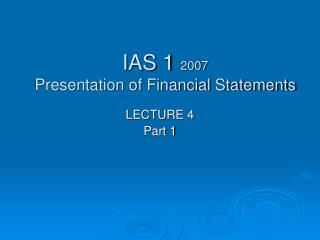 IAS 1  2007 Presentation of Financial Statements