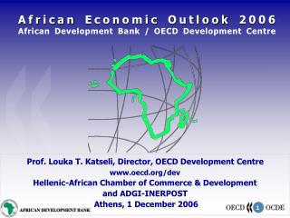African Economic Outlook 2006 African Development Bank / OECD Development Centre