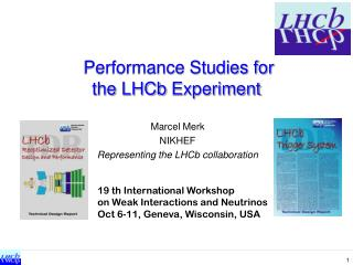 Performance Studies for  the  LHCb  Experiment