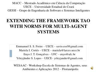 EXTENDING THE FRAMEWORK TAO WITH NORMS FOR MULTI-AGENT SYSTEMS