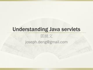 Understanding Java servlets