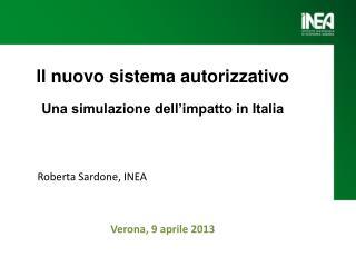 Il  nuovo sistema  autorizzativo Una  simulazione dell�impatto in Italia