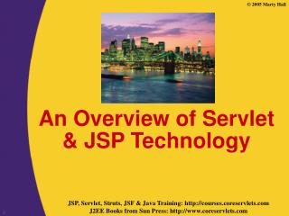 An Overview of Servlet & JSP Technology
