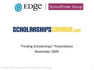 """Finding Scholarships"" Presentation November 2009"