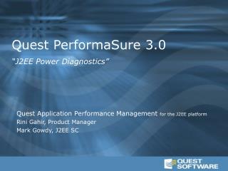 """Quest PerformaSure 3.0 """"J2EE Power Diagnostics"""""""