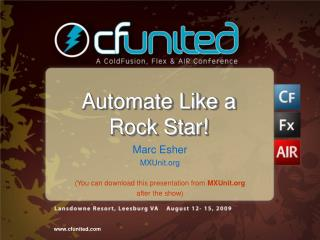 Automate Like a Rock Star!