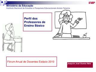 Perfil dos Professores de Ensino Básico