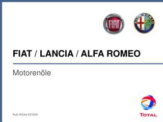 FIAT / LANCIA / ALFA ROMEO