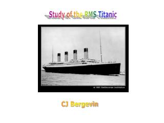 Study of the RMS Titanic