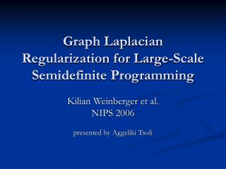 Graph Laplacian Regularization for Large-Scale Semidefinite Programming