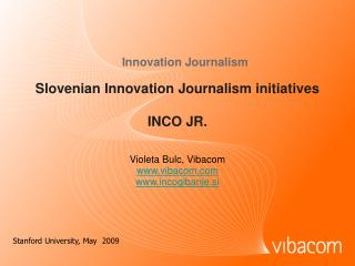 Slovenian Innovation Journalism initiatives INCO JR.