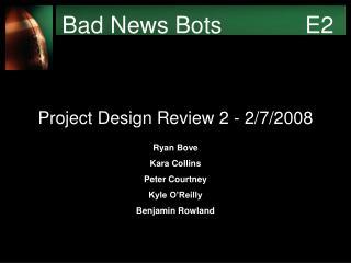 Bad News Bots     E2
