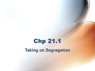 Chp 21.1