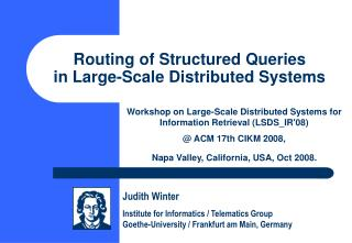 Routing of Structured Queries  in Large-Scale Distributed Systems