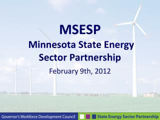 MSESP  Minnesota State Energy Sector Partnership