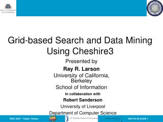 Grid-based Search and Data Mining Using Cheshire3