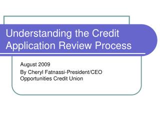 Understanding the Credit Application Review Process