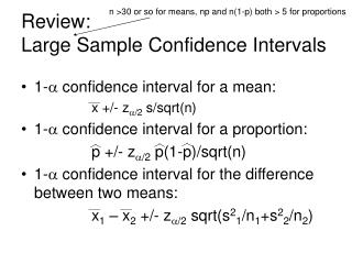 Review: Large Sample Confidence Intervals