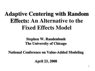 Adaptive Centering with Random Effects:  An Alternative to the  Fixed Effects Model