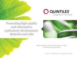P romoting  high-quality and informative exploratory  development: obstacles  and aids