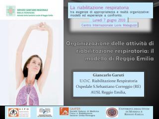 Organizzazione delle attività di riabilitazione respiratoria: il modello di Reggio Emilia