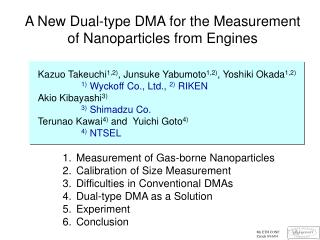 A New Dual-type DMA for the Measurement  of Nanoparticles from Engines