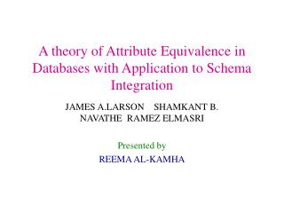 A theory of Attribute Equivalence in Databases with Application to Schema Integration