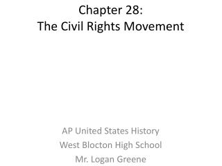 Chapter 28: The Civil Rights Movement