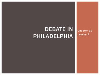 Debate in Philadelphia