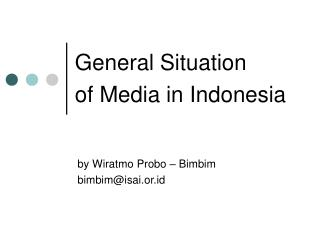General Situation of Media in Indonesia