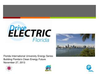 Florida International University Energy Series  Building Florida's Clean Energy Future