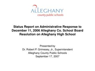 Presented by Dr. Robert P. Grimesey, Jr., Superintendent Alleghany County Public Schools
