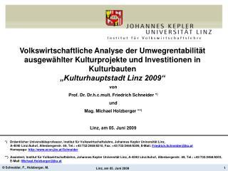 von Prof. Dr. Dr.h.c.mult. Friedrich Schneider  * ) und Mag. Michael Holzberger ** )