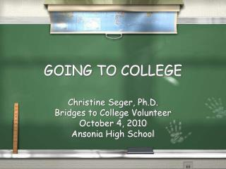 GOING TO COLLEGE