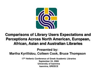 Comparisons of Library Users Expectations and Perceptions Across North American, European, African, Asian and Australian