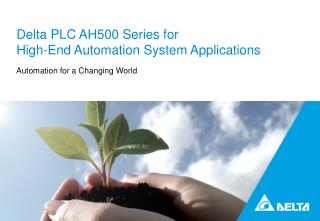 Delta PLC AH500 Series for  High-End Automation System Applications
