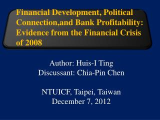 Author:  Huis -I Ting Discussant: Chia-Pin  Chen NTUICF, Taipei, Taiwan December 7, 2012
