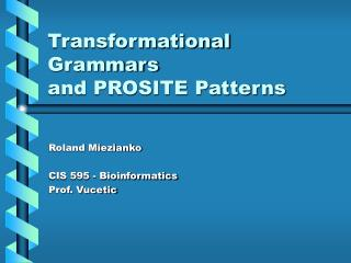Transformational Grammars and PROSITE Patterns