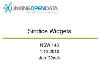 S indice  W idgets