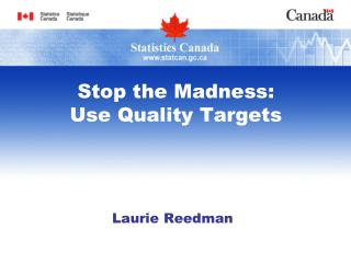 Stop the Madness: Use Quality Targets