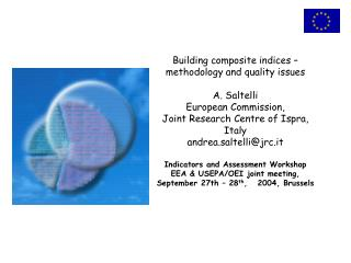 Building composite indices – methodology and quality issues A. Saltelli