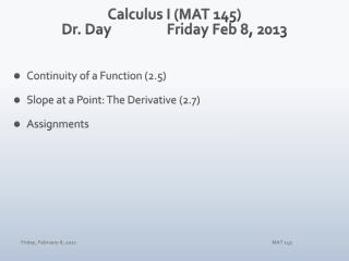 Calculus I (MAT 145) Dr. Day		Friday Feb 8, 2013