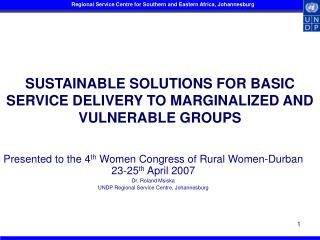 SUSTAINABLE SOLUTIONS FOR BASIC SERVICE DELIVERY TO MARGINALIZED AND VULNERABLE GROUPS