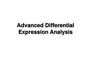 Advanced Differential Expression Analysis