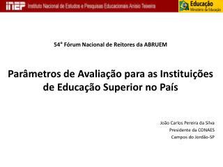 54° Fórum Nacional de Reitores da ABRUEM