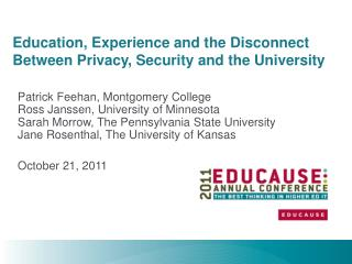 Education, Experience and the Disconnect Between Privacy, Security and the University
