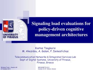 Signaling load evaluations for policy-driven cognitive management architectures