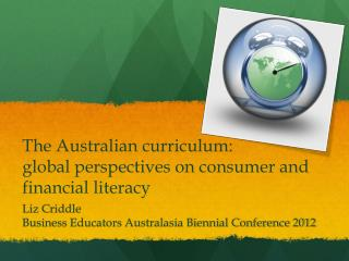 The Australian curriculum:  global  perspectives on consumer and financial literacy